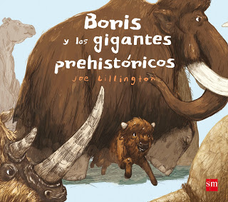 #HoyLeemos Boris y los gigantes Prehistóricos