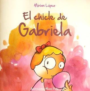 #LibrosDiversos. El chicle de Gabriela, de Mirian López.