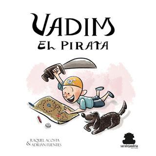 #Librosdiversos: Vadim el Pirata. Imaginación y fuerza para abordar el cáncer infantil.