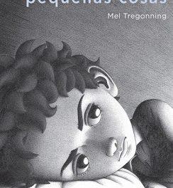 #LibrosDiversos. Pequeñas cosas, de Mel Tregonning.
