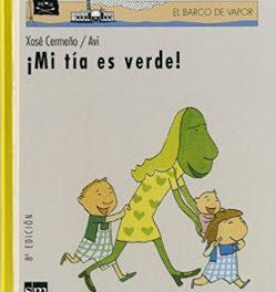 EERR. #LibrosDiversos: Mi tía es verde.
