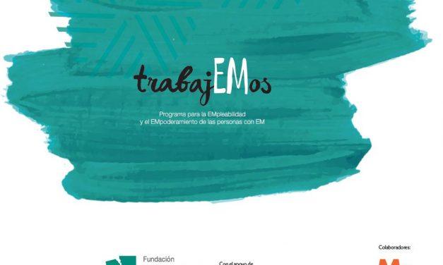 Conociendo más sobre la Esclerosis Múltiple: proyecto #TrabajEMos