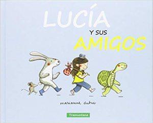 Lucía y sus amigos Amabilidad