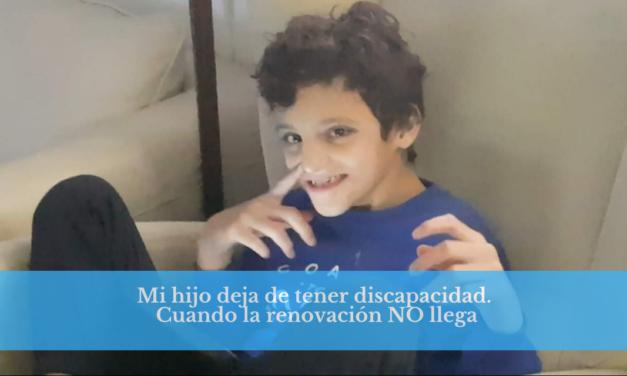 Cuando mi hijo dejó de tener discapacidad: retraso en la renovación