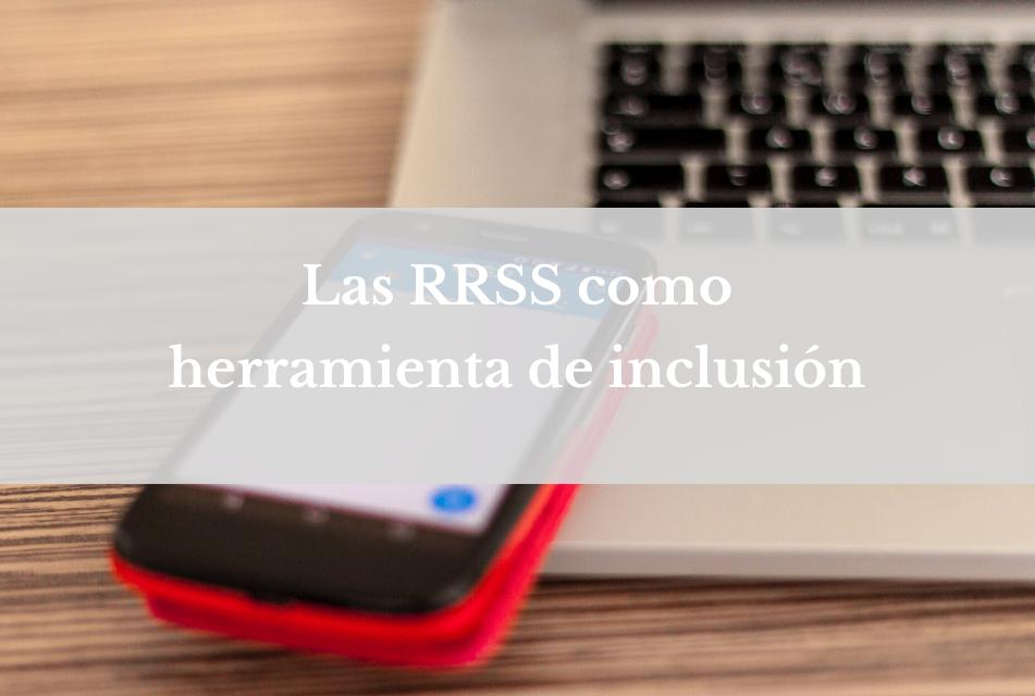 Las redes sociales como herramienta de inclusión