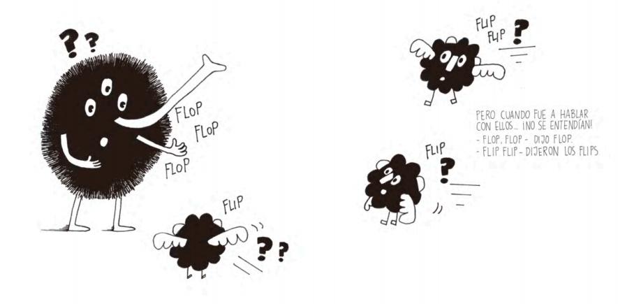 Flop no logra hacerse entender y los flips se van. Flip & Flop