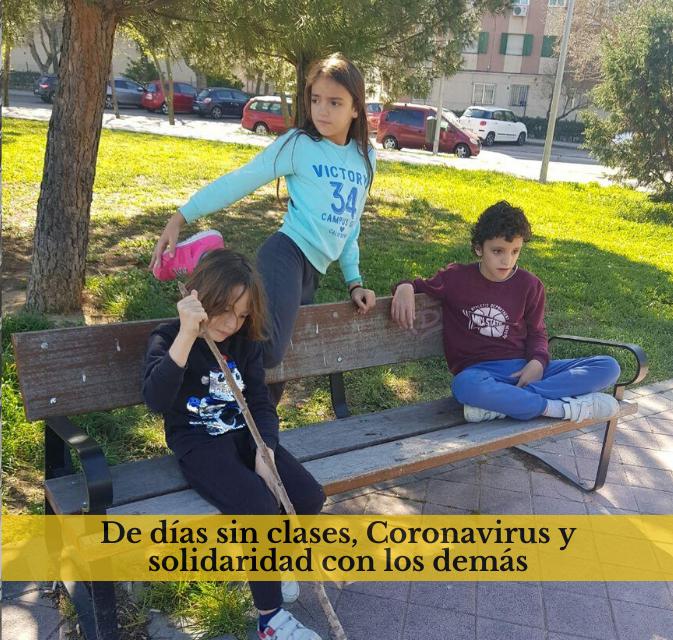 De días sin clases, Coronavirus y solidaridad con los demás