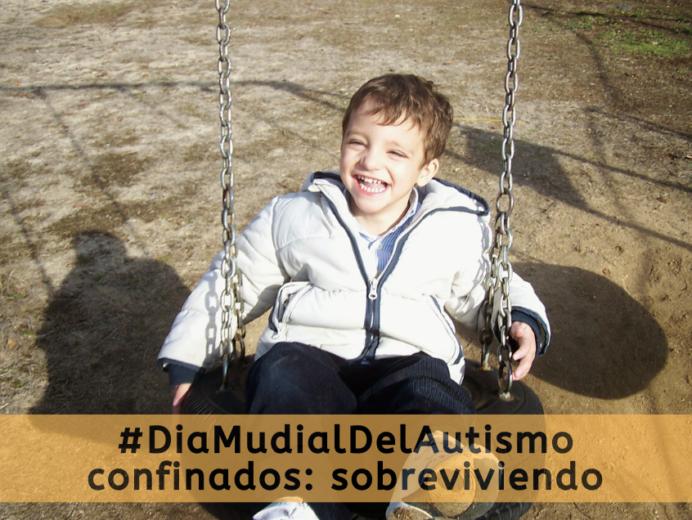 #DiaMudialDelAutismo confinados: sobreviviendo