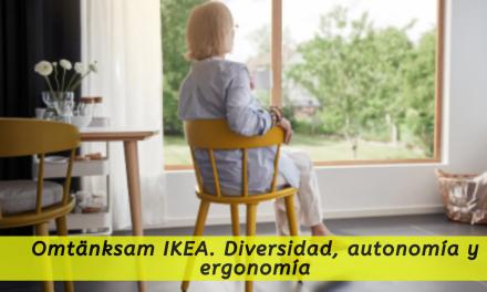 Omtänksam IKEA. Diversidad, autonomía y ergonomía