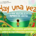 """""""Hay una vez"""", un cuento personalizado sobre la reproducción asistida"""