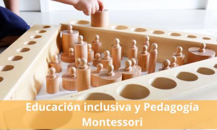 Educación inclusiva y Pedagogía Montessori