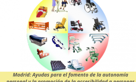 Convocadas en Madrid las Ayudas para el fomento de la autonomía personal y la promoción de la accesibilidad a personas con discapacidad