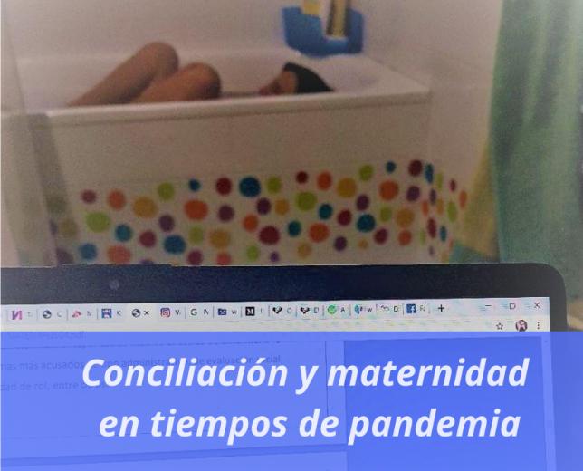 Conciliación y maternidad en tiempos de pandemia