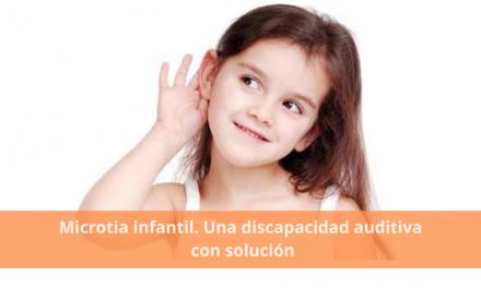 Microtia infantil. Una discapacidad auditiva con solución