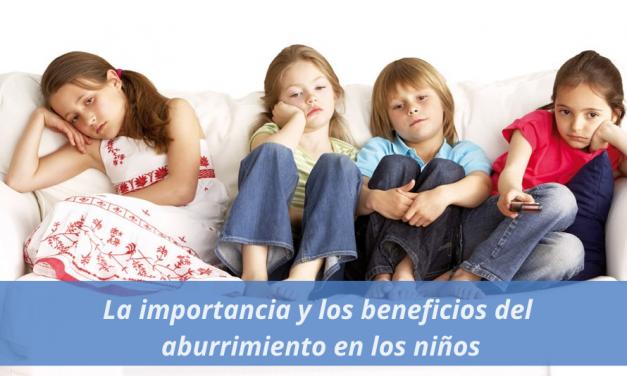 La importancia y los beneficios del aburrimiento en los niños