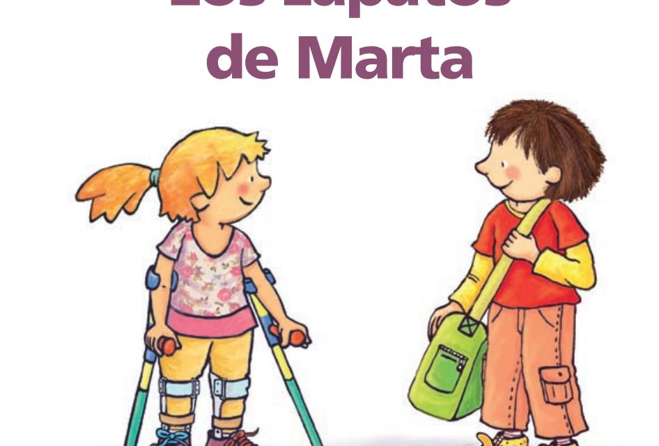 """#Librosdiversos. """"Los zapatos de Marta"""". Conociendo la Espina Bífida"""