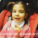Síndrome de Rett. El mundo de Patri