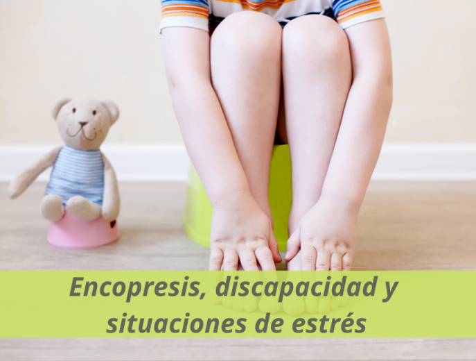 Encopresis, discapacidad y situaciones de estrés