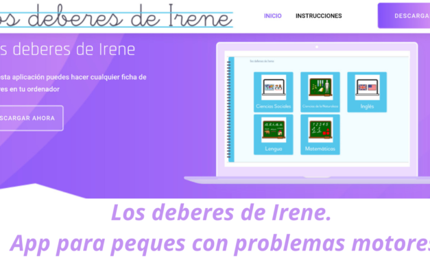 Los deberes de Irene. App para peques con problemas motores
